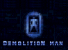 Demolition Man, vicio con Stallone