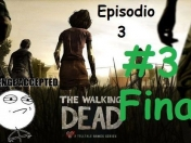 [Gameplay] Spider-Iron - The Walking Dead EP 3 [Parte 3]