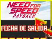 Need for speed payback nuevos detalles 2017 trailer oficial