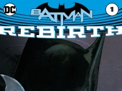 Batman Rebirth #1 [relato online]
