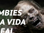 Zombies Casos en la Vida Real (Video)