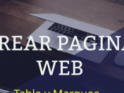 Crear pagina web simple con las funciones (table y marquee)