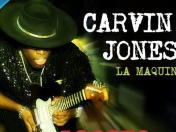 Llega Carvin Jones a la Argentina (Blues)