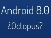 ¿Android 8.0 Octopus?