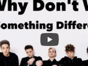 Escucha lo nuevo, Something different by why don't we