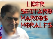 Pastor Marcos Morales Lider Sectario