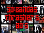 30 Bandas Thrasher's 80's (Vol° 1)