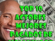 Top 10 Actores mas millonarios de hollywood