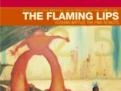 The Flaming Lips Yoshimi Battles the Pink Robots