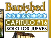 Banished Gameplay Español Mod-Colonial Cap16 - MusVille